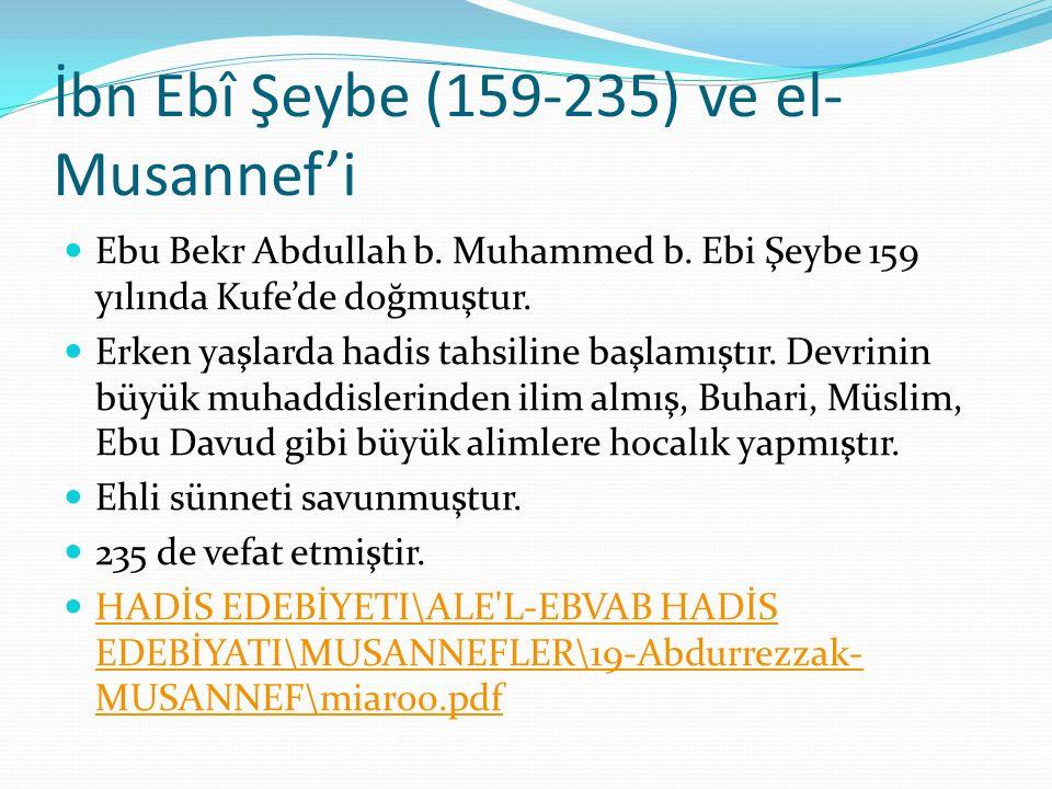 İbn Ebî Şeybe (159-235) ve el- Musannef'i Ebu Bekr Abdullah b.