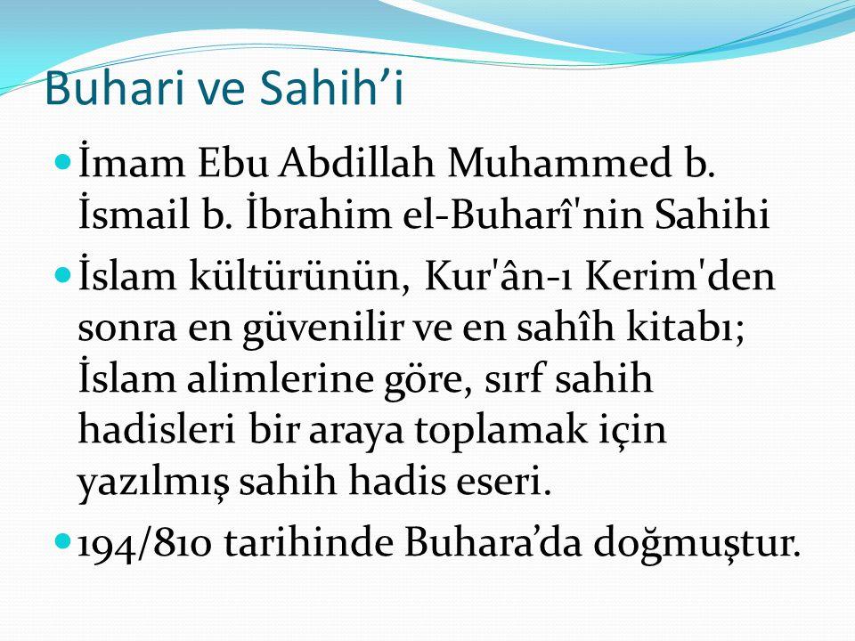 Buhari ve Sahih'i İmam Ebu Abdillah Muhammed b.İsmail b.
