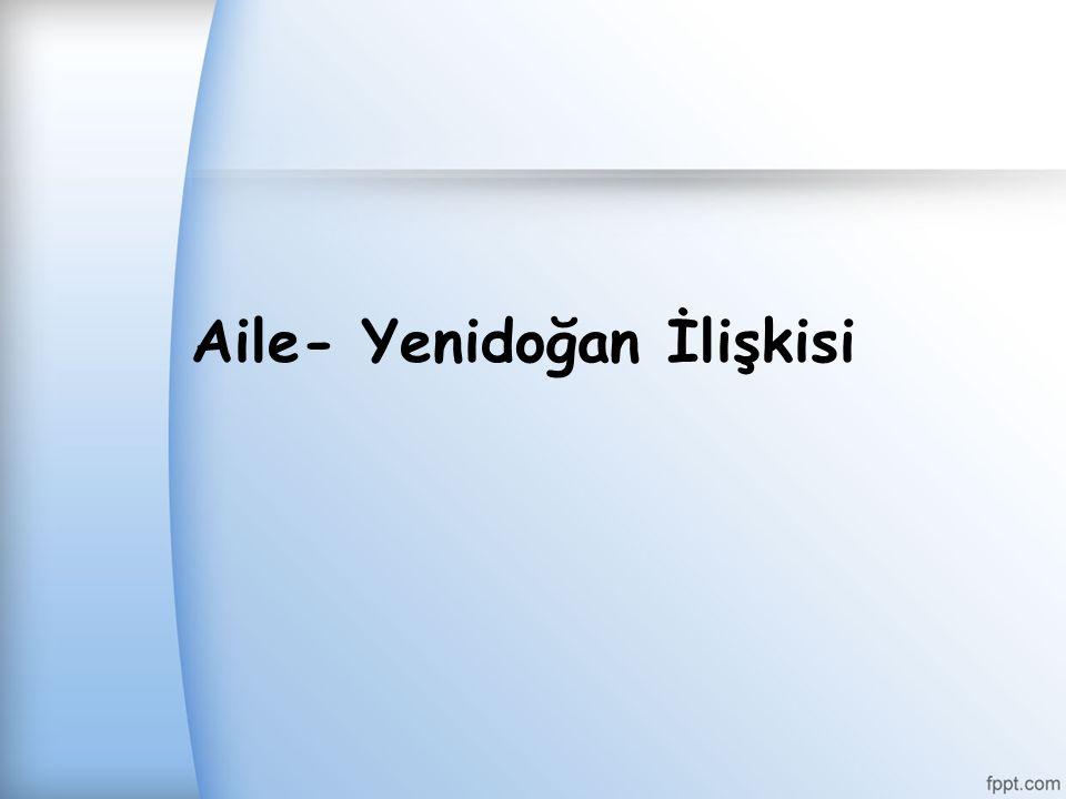 Aile- Yenidoğan İlişkisi
