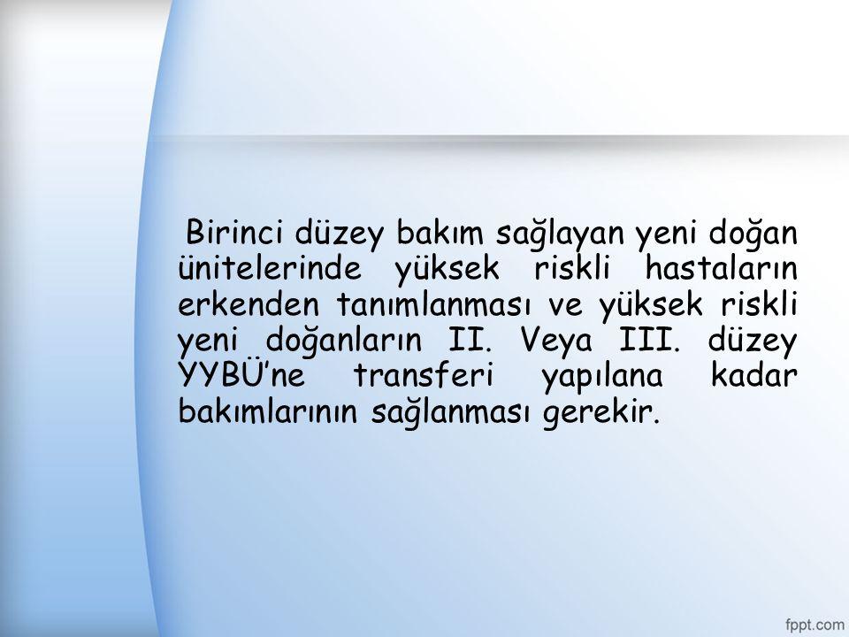 İkinci Düzey Yenidoğan (Özel Bakım) Üniteleri II.
