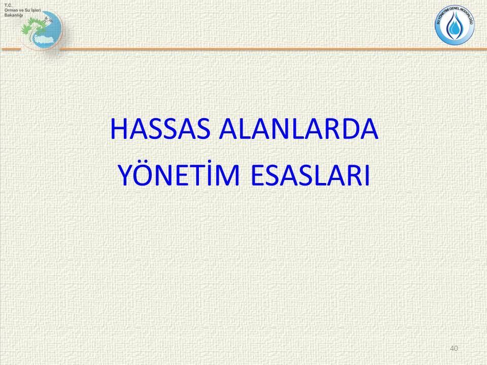 HASSAS ALANLARDA YÖNETİM ESASLARI 40