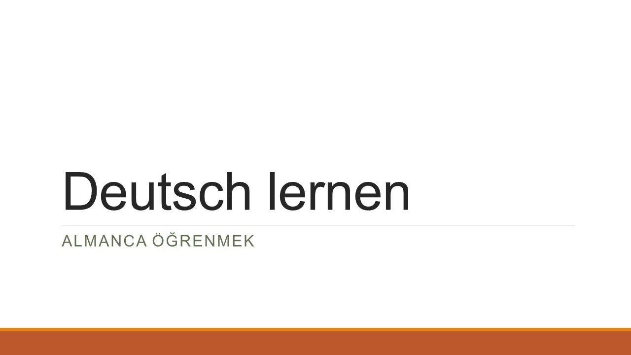 Deutsch lernen ALMANCA ÖĞRENMEK