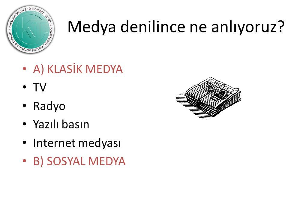 Medya denilince ne anlıyoruz.