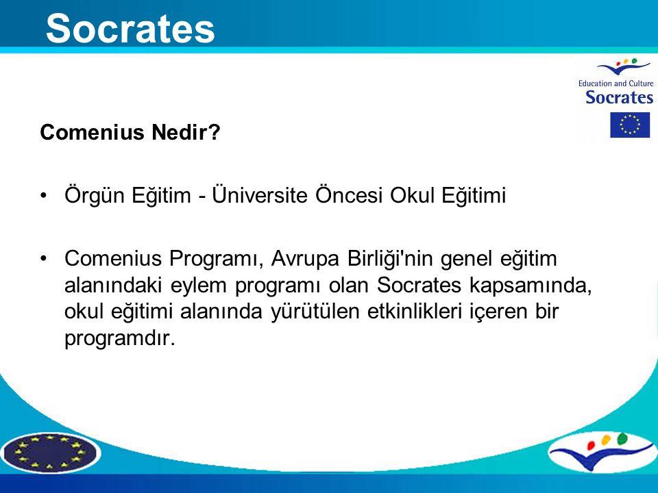 Comenius Nedir? Örgün Eğitim - Üniversite Öncesi Okul Eğitimi Comenius Programı, Avrupa Birliği'nin genel eğitim alanındaki eylem programı olan Socrat