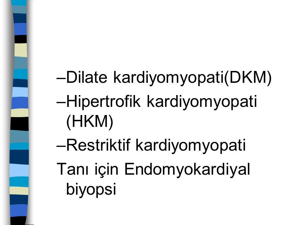 Restriktif kardiyomyopati n Diastolde ventrikülün dolumunda bozulma n idiopatik, radyasyon fibrozisi, amiloidozis, sarkoidozis, metastatik tümör veya metabolizma bozuklukları n endomyokardiyal biyopsi ile karakteristik değişiklikler