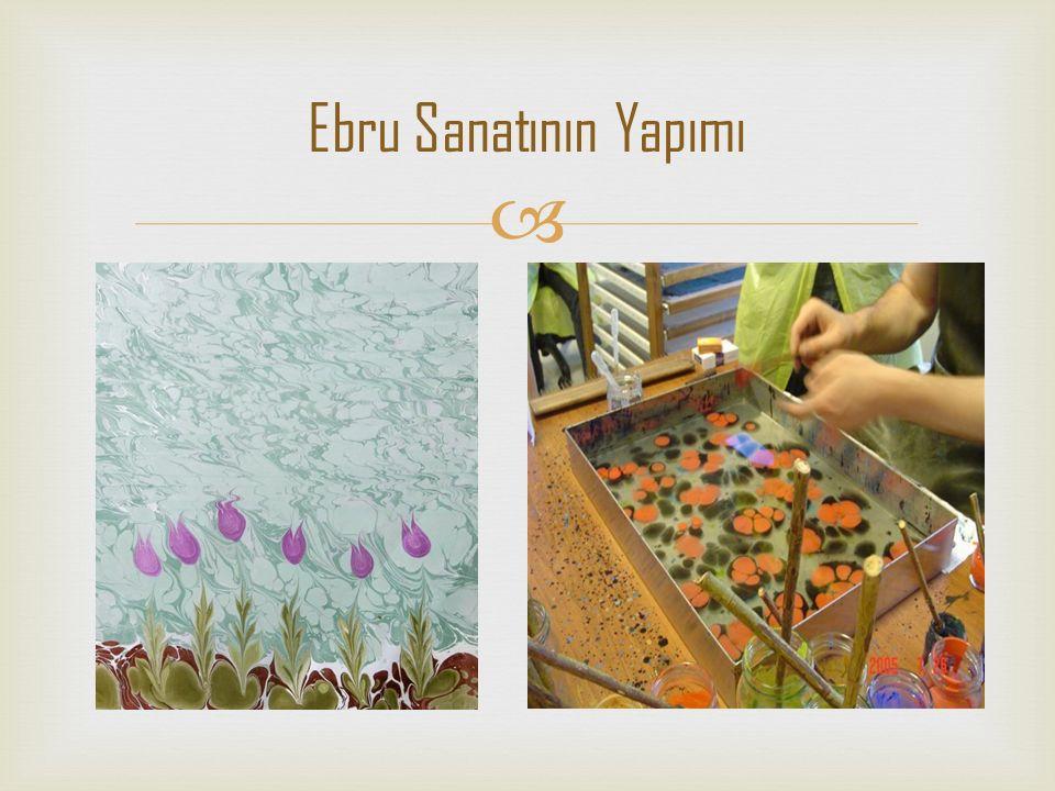  Ebru Sanatının Yapımı