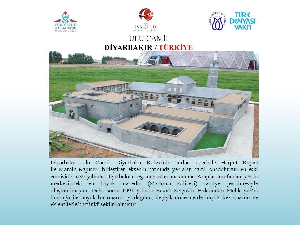 ULU CAMİİ DİYARBAKIR / TÜRKİYE Diyarbakır Ulu Camii, Diyarbakır Kalesi'nin surları üzerinde Harput Kapısı ile Mardin Kapısı'nı birleştiren eksenin bat
