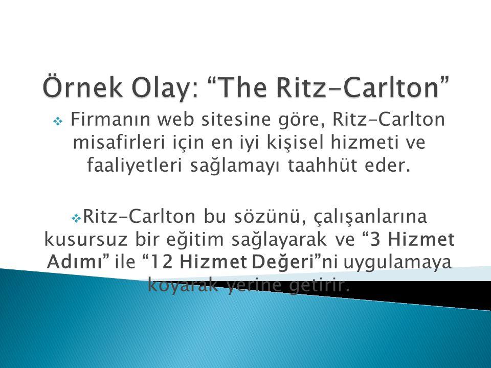  Firmanın web sitesine göre, Ritz-Carlton misafirleri için en iyi kişisel hizmeti ve faaliyetleri sağlamayı taahhüt eder.  Ritz-Carlton bu sözünü, ç