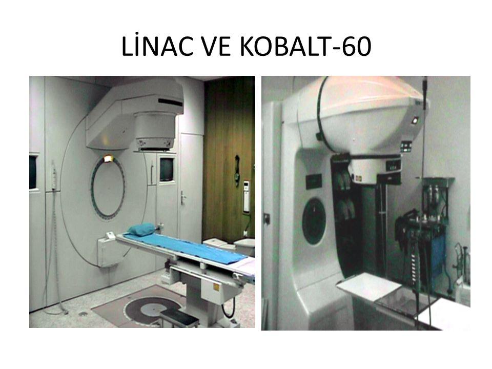 LİNAC VE KOBALT-60