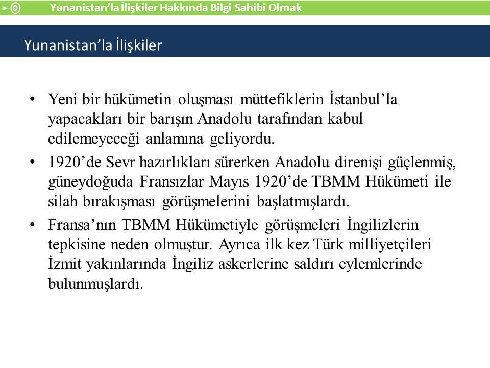 Yeni bir hükümetin oluşması müttefiklerin İstanbul'la yapacakları bir barışın Anadolu tarafından kabul edilemeyeceği anlamına geliyordu.