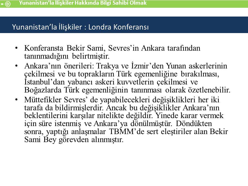 Konferansta Bekir Sami, Sevres'in Ankara tarafından tanınmadığını belirtmiştir.