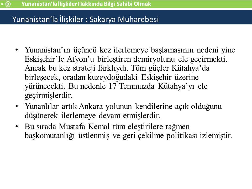Yunanistan'ın üçüncü kez ilerlemeye başlamasının nedeni yine Eskişehir'le Afyon'u birleştiren demiryolunu ele geçirmekti.