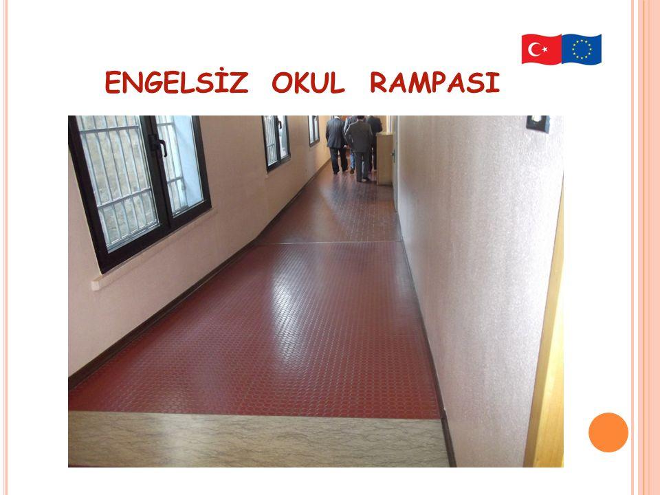 ENGELSİZ OKUL RAMPASI