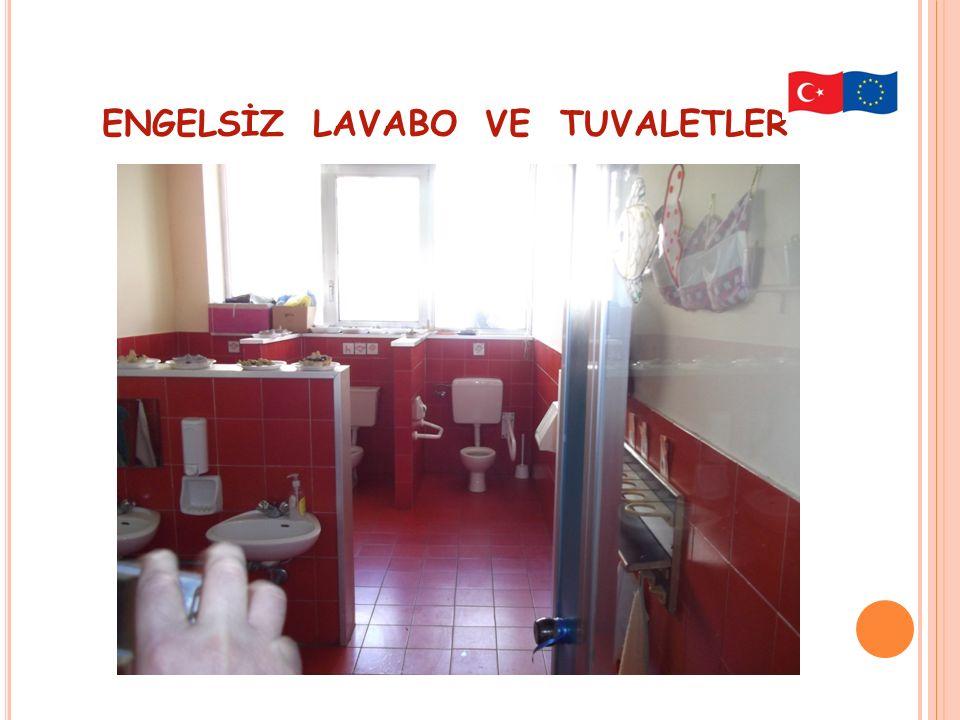 ENGELSİZ LAVABO VE TUVALETLER
