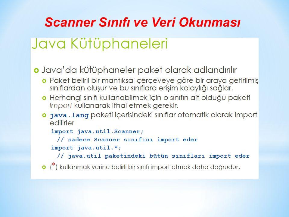 Scanner Sınıfı ve Veri Okunması