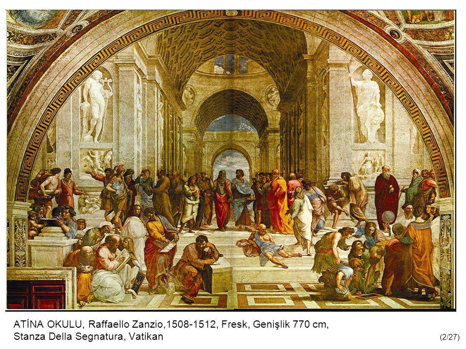 ATİNA OKULU, Raffaello Zanzio,1508-1512, Fresk, Genişlik 770 cm, Stanza Della Segnatura, Vatikan (2/27)