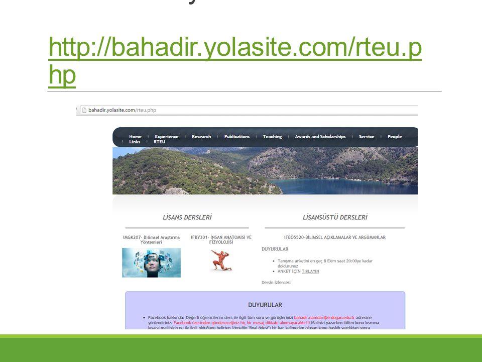 Ders materyalleri http://bahadir.yolasite.com/rteu.p hp http://bahadir.yolasite.com/rteu.p hp
