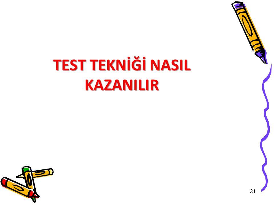 31 TEST TEKNİĞİ NASIL KAZANILIR