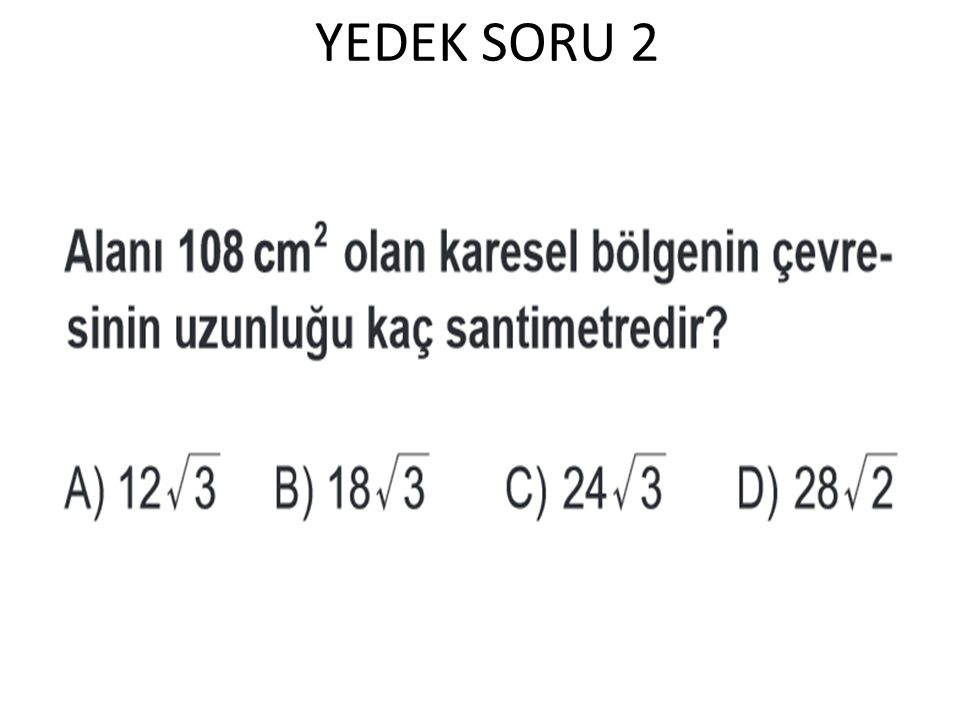 YEDEK SORU 2
