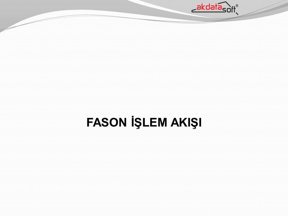 FASON İŞLEM AKIŞI