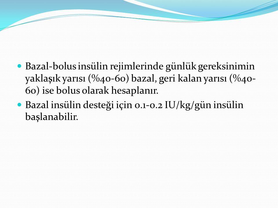 Bazal-bolus insülin rejimlerinde günlük gereksinimin yaklaşık yarısı (%40-60) bazal, geri kalan yarısı (%40- 60) ise bolus olarak hesaplanır. Bazal in