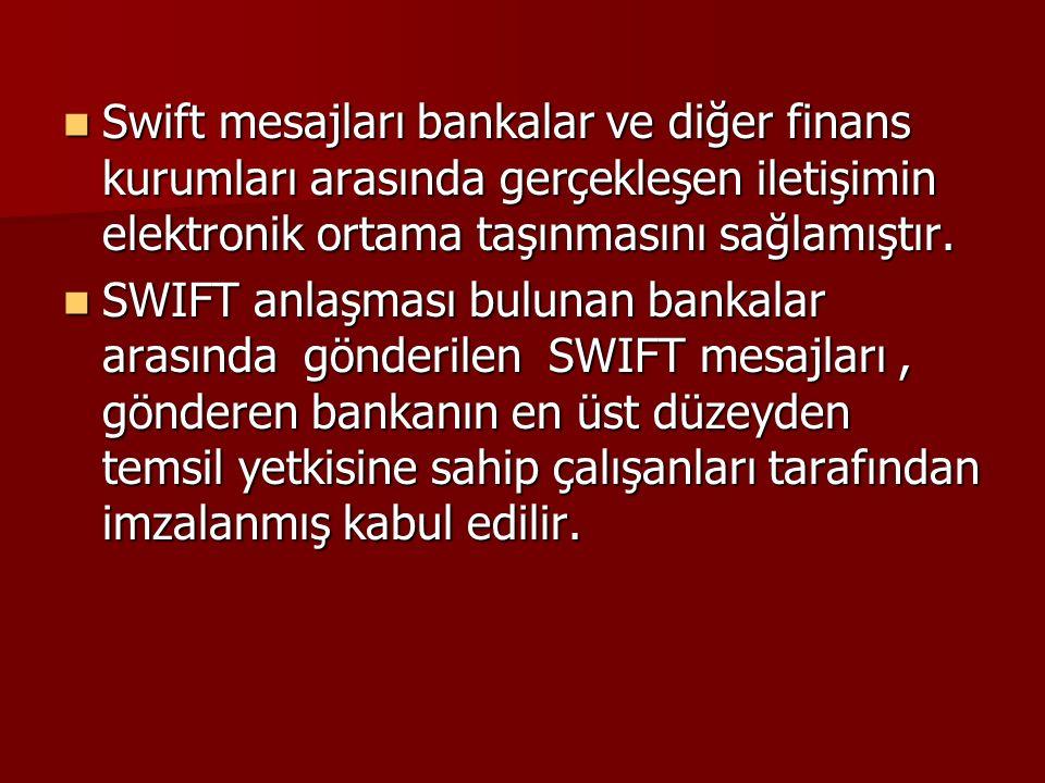 Swift mesajları bankalar ve diğer finans kurumları arasında gerçekleşen iletişimin elektronik ortama taşınmasını sağlamıştır. Swift mesajları bankalar