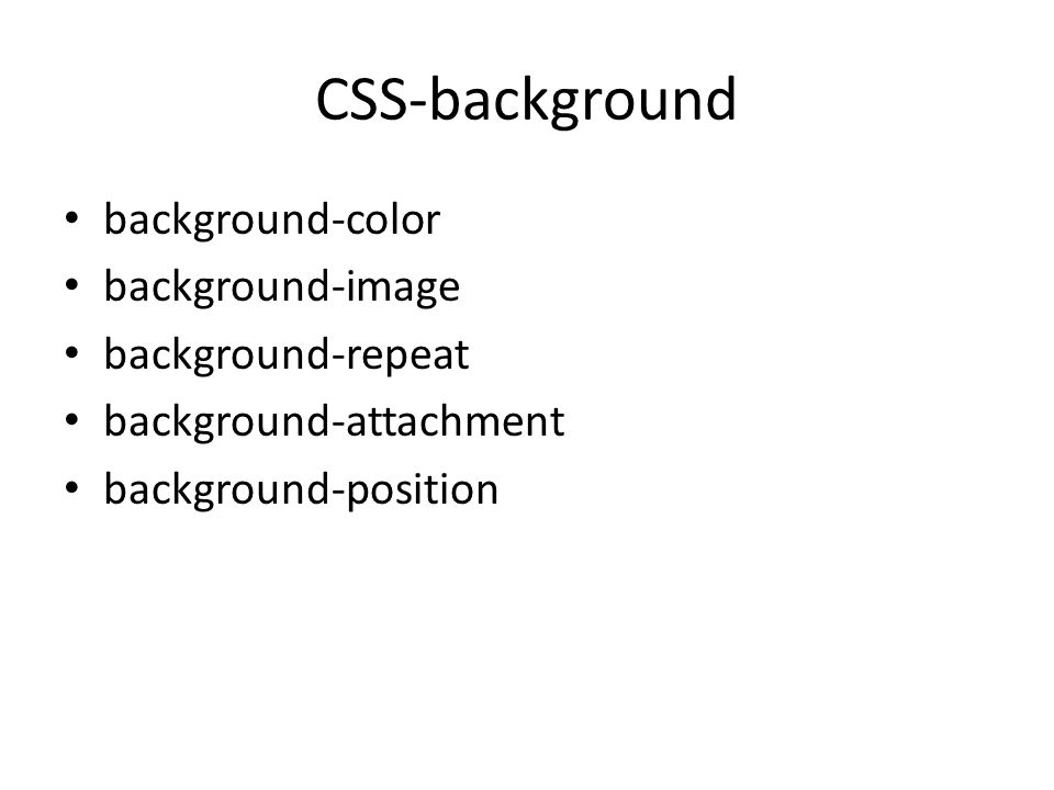 CSS-background background-color background-image background-repeat background-attachment background-position