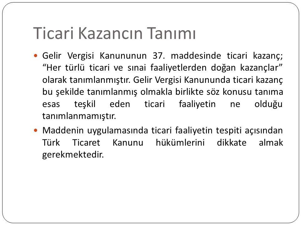 Ticari Kazancın Tanımı Türk Ticaret Kanununun 11.