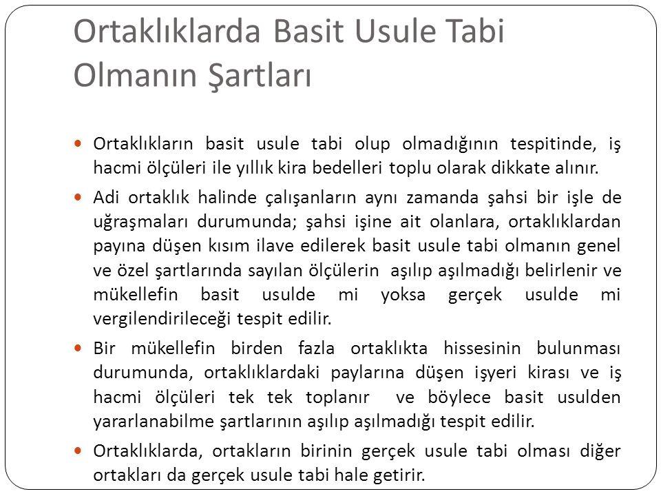 Örnek Örnek: Antalya'da Bay (A) ile Bay (B) bir adi ortaklık kurmuşlardır.