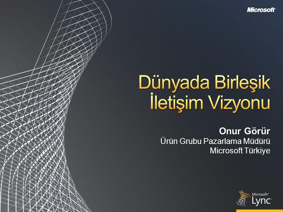 Onur Görür Ürün Grubu Pazarlama Müdürü Microsoft Türkiye
