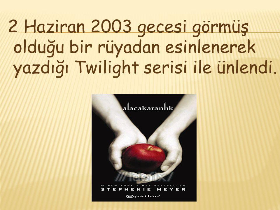 2 Haziran 2003 gecesi görmüş olduğu bir rüyadan esinlenerek yazdığı Twilight serisi ile ünlendi.