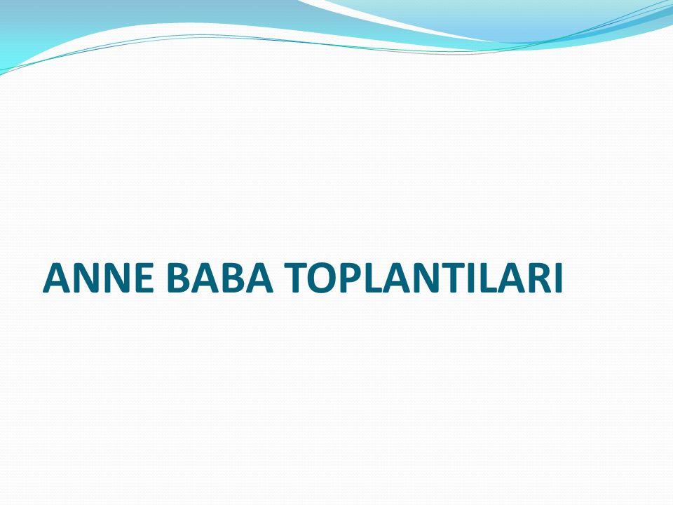 ANNE BABA TOPLANTILARI