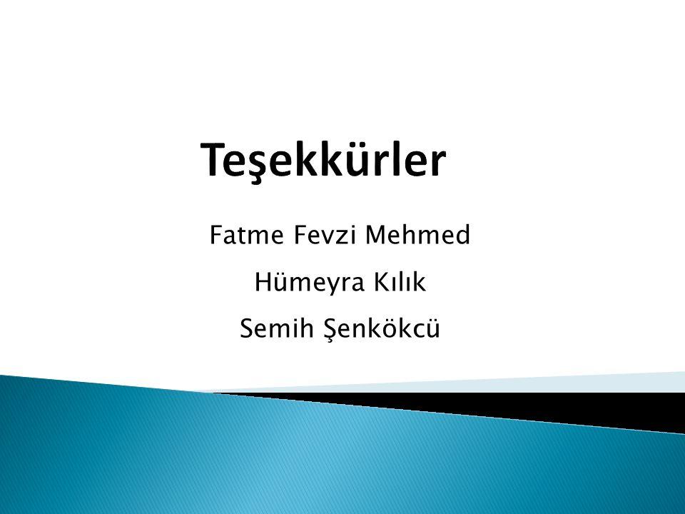 Fatme Fevzi Mehmed Hümeyra Kılık Semih Şenkökcü