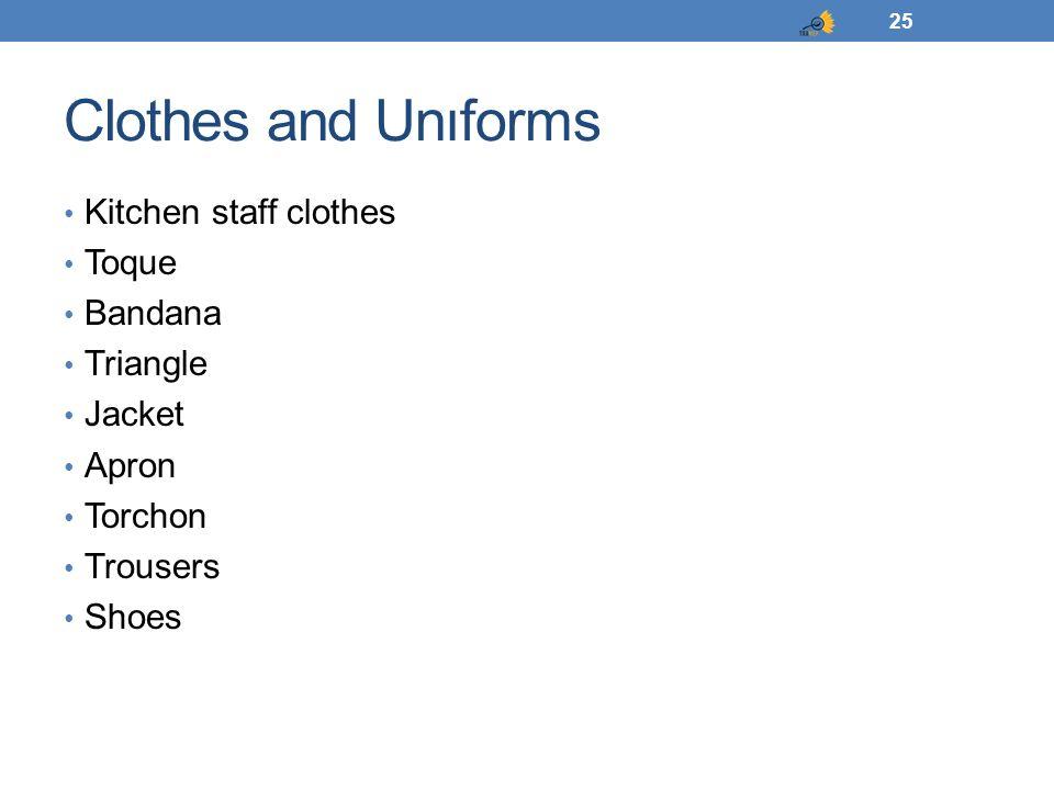 Clothes and Unıforms Kitchen staff clothes Toque Bandana Triangle Jacket Apron Torchon Trousers Shoes 25