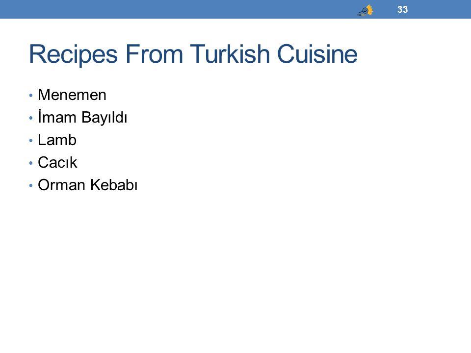 Recipes From Turkish Cuisine Menemen İmam Bayıldı Lamb Cacık Orman Kebabı 33