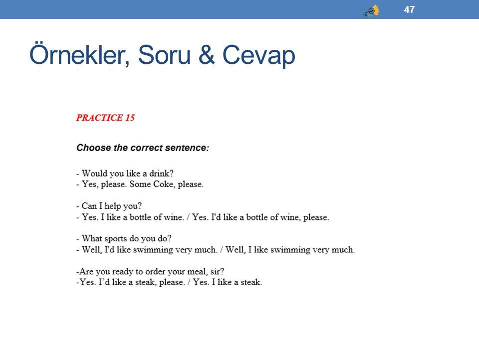 Örnekler, Soru & Cevap 47
