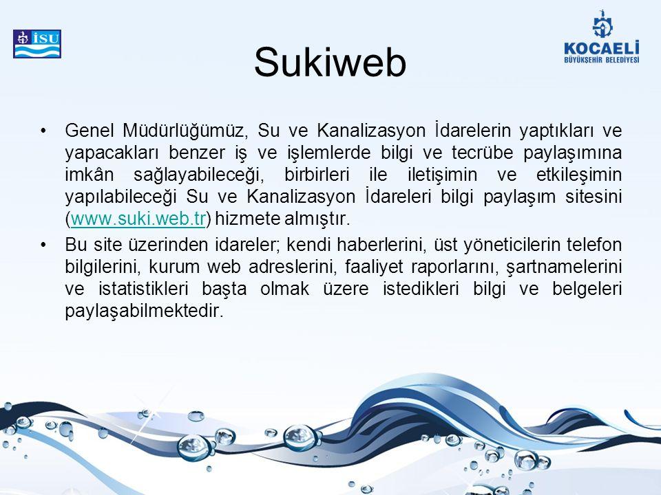 Sukiweb Genel Müdürlüğümüz, Su ve Kanalizasyon İdarelerin yaptıkları ve yapacakları benzer iş ve işlemlerde bilgi ve tecrübe paylaşımına imkân sağlaya