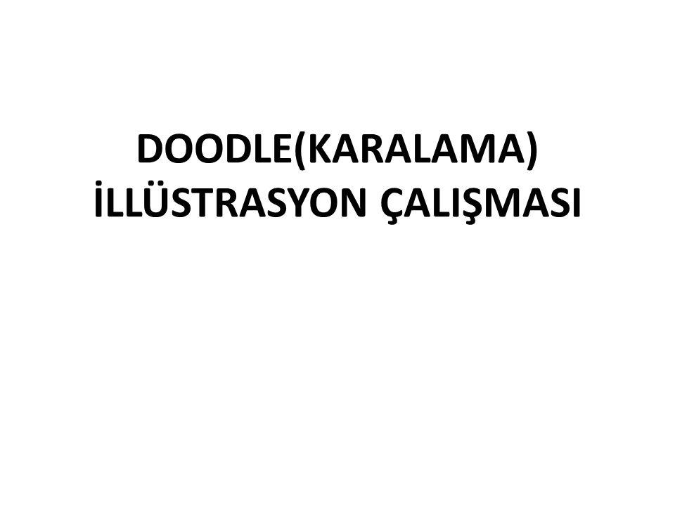 DOODLE(KARALAMA) İLLÜSTRASYON ÇALIŞMASI