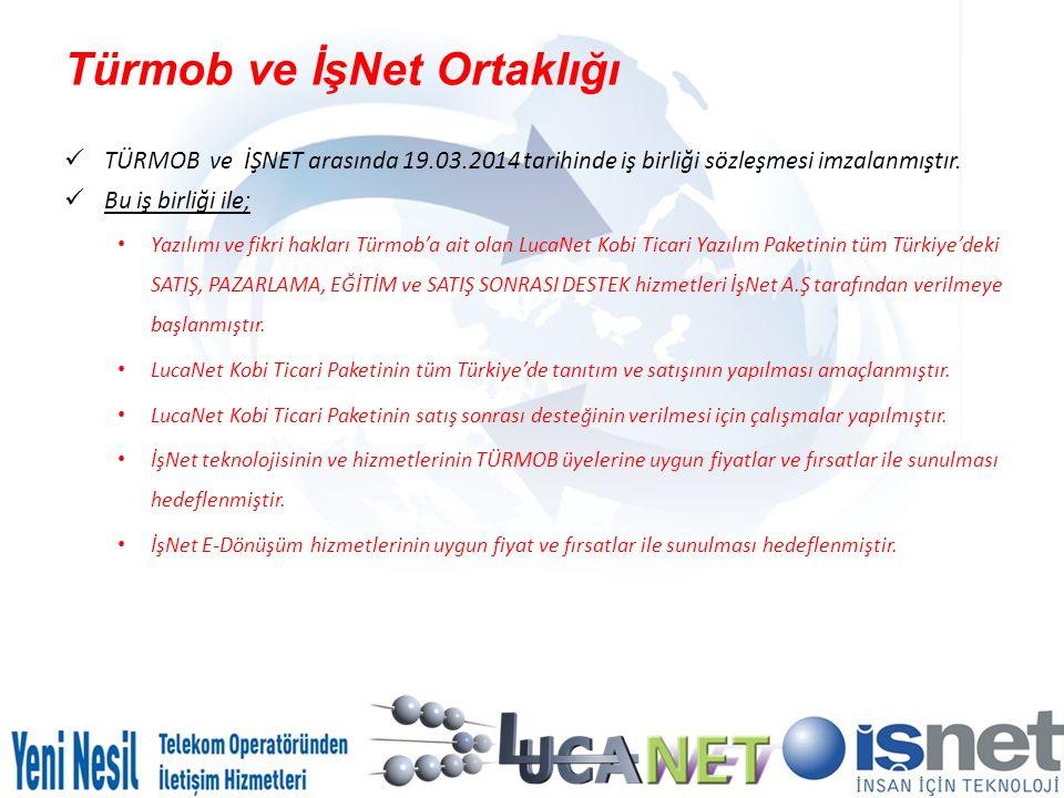 Türmob ve İşNet Ortaklığı TÜRMOB ve İŞNET arasında 19.03.2014 tarihinde iş birliği sözleşmesi imzalanmıştır. Bu iş birliği ile; Yazılımı ve fikri hakl