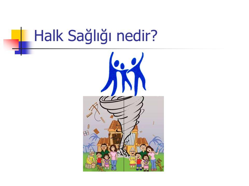 Halk Sağlığı nedir?