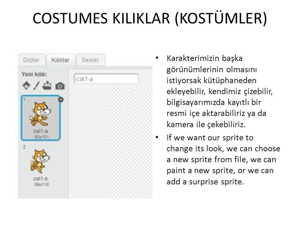 COSTUMES KILIKLAR (KOSTÜMLER) Var olan kostümleri kostümün sağ tuştan delete (sil) tuşuna basarak silebiliriz.