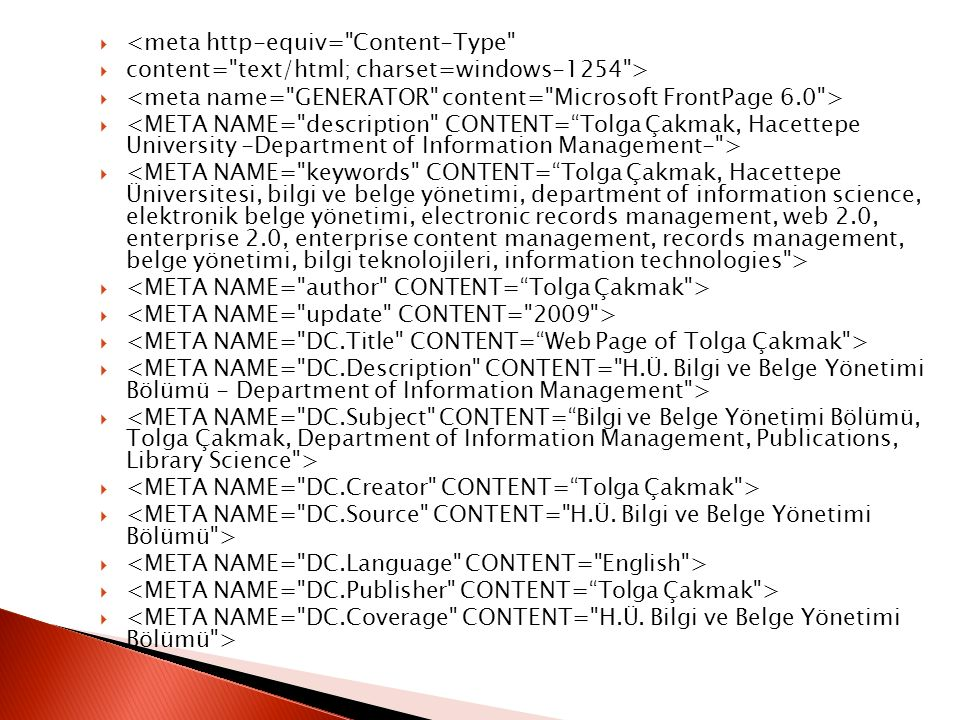  <meta http-equiv= Content-Type  content= text/html; charset=windows-1254 > 