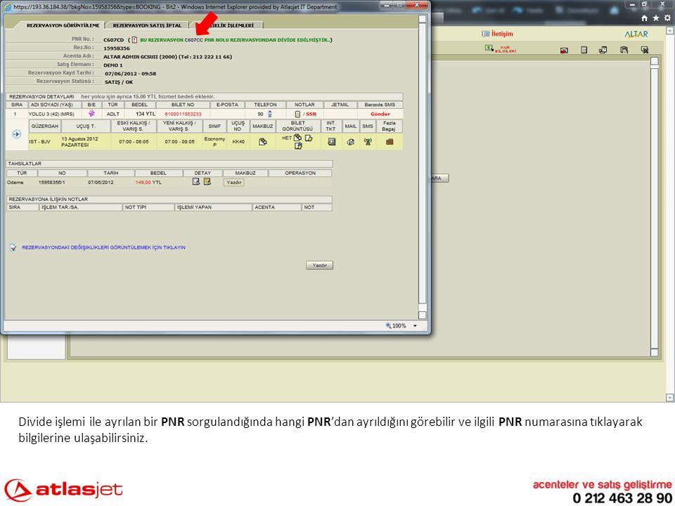 Divide işlemi ile ayrılan bir PNR sorgulandığında hangi PNR'dan ayrıldığını görebilir ve ilgili PNR numarasına tıklayarak bilgilerine ulaşabilirsiniz.