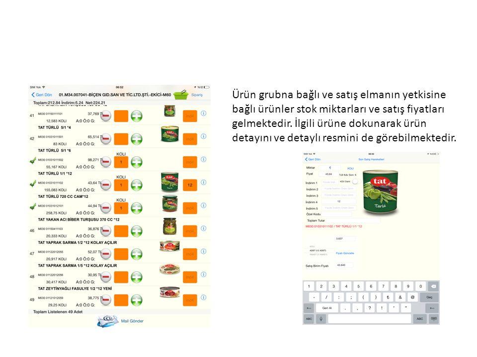 Ürün grubna bağlı ve satış elmanın yetkisine bağlı ürünler stok miktarları ve satış fiyatları gelmektedir. İlgili ürüne dokunarak ürün detayını ve det