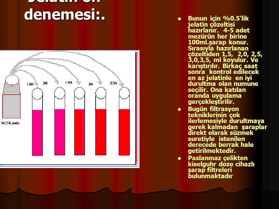 8)Şarap Taşı Stabilizasyonu(Soğutma): Şarap –4oC'ye kadar soğutulur.Bu soğutmada 12 alkollü şaraplar için ideal olup şarabın alkol derecesine göre değişir.(Şarabın donma noktası alkolün yarısı kadardır.