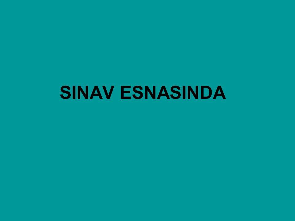 SINAV ESNASINDA