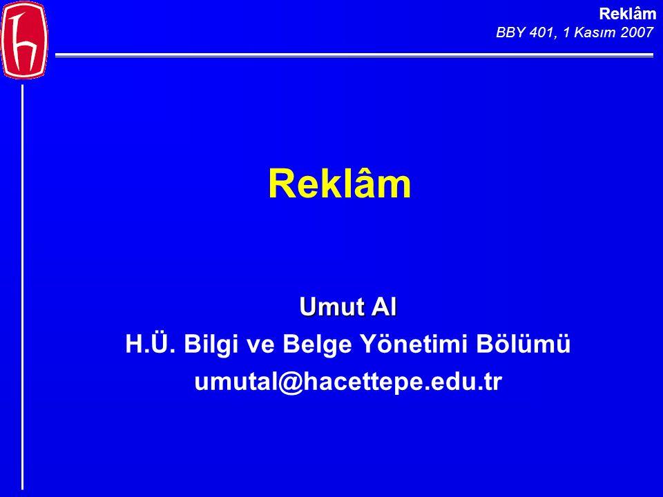 Reklâm BBY 401, 1 Kasım 2007 Reklâm UmutAl Umut Al H.Ü.