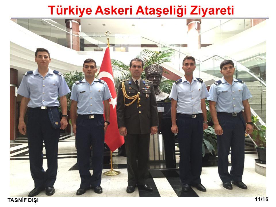 11/16 TASNİF DIŞI I Türkiye Askeri Ataşeliği Ziyareti