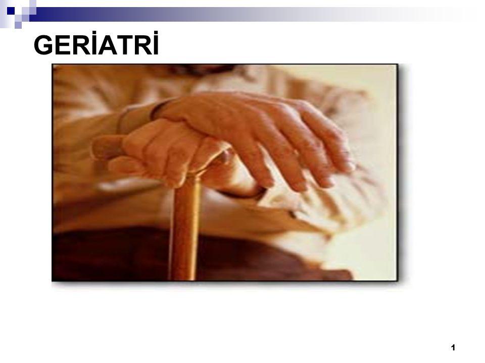 2 Yaşlanma her canlıda görülen, tüm işlevlerde azalmaya neden olan, süregen ve evrensel bir süreç olarak tanımlanabilir.