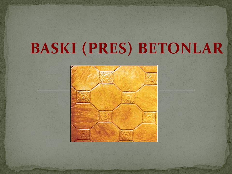 BASKI (PRES) BETONLAR